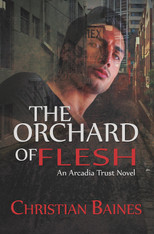 The Orchard of Flesh  (Arcadia Trust #2 )