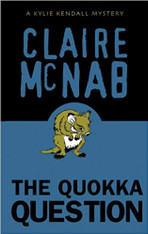 The Quokka Question : Kylie Kendall Mystery #3