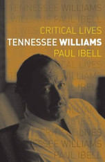 Tennessee Williams (Critical Lives)