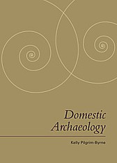 Domestic Archaeology