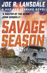 Savage Season ( Hap & Leonard #1)