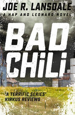 Bad Chili (Hap & Leonard #4)