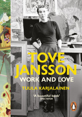Tove Jansson : Work and Love