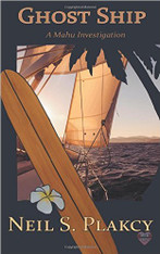 Ghost Ship : A Mahu Hawai'ian Mystery (Book Ten)
