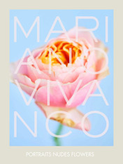 Mariano Vivanco : Portraits Nudes Flowers