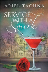 Service with a Smirk : At Your Service #2
