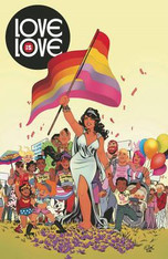 Love is Love : A Comic Anthology to Benefit Survivors of the Orlando Massacre