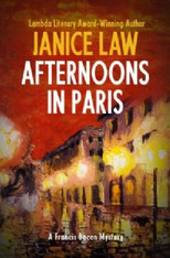 Afternoons in Paris : Book 5 of The Francis Bacon Mysteries