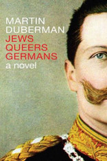 Jews Queers Germans : A Novel