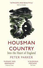 Housman Country : Into the Heart of England