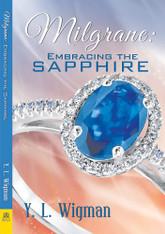 Milgrane : Embracing the Sapphire