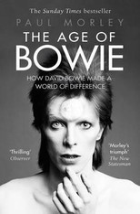 The Age of Bowie : How David Bowie Made a World of Difference (Paperback)