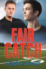 Fair Catch : Players of LA Series #2