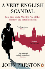 A Very English Scandal : Sex, Lies and a Murder Plot at the Heart of the Establishment (Small Format Paperback)