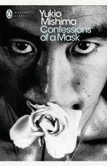 Confessions Of A Mask (Penguin Modern Classics)
