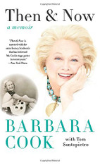 Barbara Cook : Then & Now - A Memoir (Paperback)