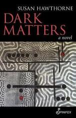 Dark Matters : A Novel