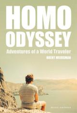 Homo Odyssey : Adventures of a World Traveler