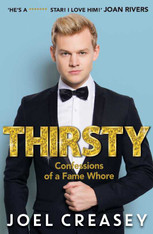 Joel Creasey : Thirsty - Confessions of a Fame Whore