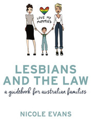 Lesbians and the Law : A Guidebook for Australian Families