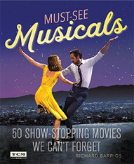 Turner Classic Movies : Must-See Musicals: 50 Show-Stopping Movies We Can't Forget
