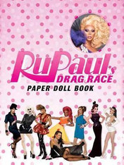 RuPaul's Drag Race Paper Doll Book