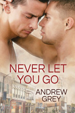 Never Let You Go (Forever Yours #2) - temporarily out of stock
