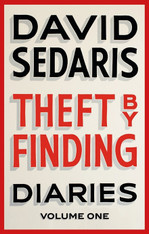 David Sedaris : Theft by Finding - Diaries Volume One (B format Paperback)