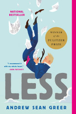 Less (Winner of the 2018 Pulitzer Prize for Fiction)