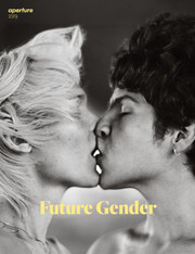 Aperture Magazine #229 : Future Gender