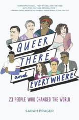 Queer, There, And Everywhere : 23 People Who Changed The World (Paperback)