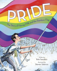 Pride : The Story Of Harvey Milk & The Rainbow Flag