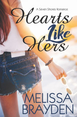 Hearts Like Hers : A Seven Shores Romance # 2