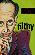 Filthy: The Phenomenon of John Waters