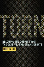 Torn : Rescuing the Gospel from the Gays vs Christians Debate