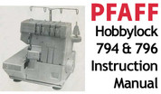 Buy your Pfaff Hobbylock 794 & 796 Overlocker Serger Sewing, Machine, User, Instruction, Manual, Handbook, Download Online at Bargain Box