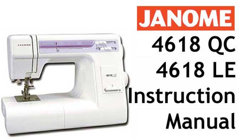Buy your Janome New Home 4618, 4618LE or 4618QC Sewing, Machine, User, Instruction, Manual, Handbook, Download Online at Bargain Box