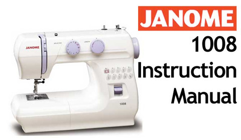 buy your janome 1008 sewing machine user instruction manual rh bargainbox com au Janome 350E Tutorials janome mystyle 20 user manual