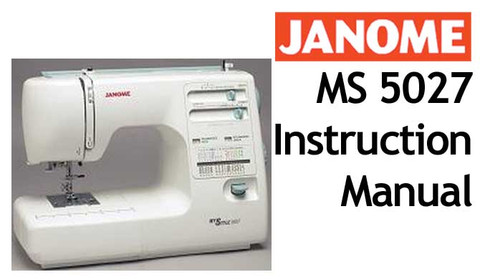 buy your janome ms 5027 sewing machine user instruction manual rh bargainbox com au janome mystyle 20 user manual Janome Embroidery Design Library