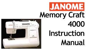 Buy your janome memory craft mc 4000 sewing machine user for Janome memory craft 350e manual