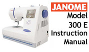 Buy your Janome Memory Craft 300 e MC 300e Sewing, Machine, User, Instruction, Manual, Handbook, Download Online at Bargain Box