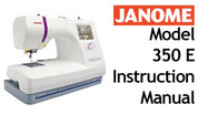 Janome Memory Craft 350e MC 350 e Sewing Machine User Instruction Manual, Handbook