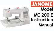 Buy your Janome Memory Craft 200e MC 200 e Sewing, Machine, User, Instruction, Manual, Handbook, Download Online at Bargain Box