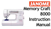 Buy your Janome New Home Memory Craft MC 8000 Sewing, Machine, User, Instruction, Manual, Handbook, Download Online at Bargain Box