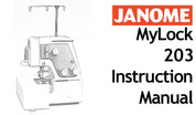 Buy your Janome New Home MyLock ML 203 Overlocker Serger Sewing, Machine, User, Instruction, Manual, Handbook, Download Online at Bargain Box