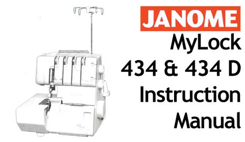 Buy your Janome New Home MyLock ML 434 & 434D Overlocker Serger Sewing, Machine, User, Instruction, Manual, Handbook, Download Online at Bargain Box