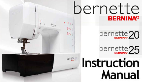 Buy your Bernette Models 20 & 25 Sewing, Machine, User, Instruction, Manual, Handbook, Download Online at Bargain Box