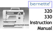 Buy your Bernette Model 320 & 330 Sewing, Machine, User, Instruction, Manual, Handbook, Download Online at Bargain Box