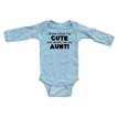 """Apericots """"If You Think I'm CUTE You Should See My Aunt BLACK"""" Long Sleeve Baby Bodysuit"""
