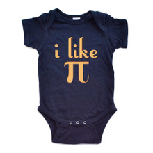 "Infant Short Sleeve Bodysuit ""I Like Pi"" π Funny Nerdy Geek Humor 3.14 Pi Day"